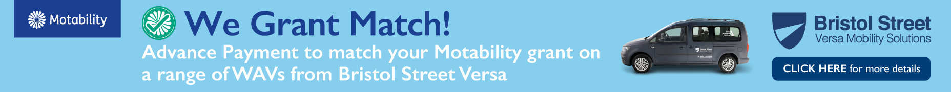 Bristol Street Versa Grant Match Offer